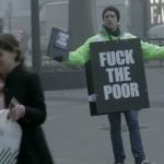 """""""Que les f**llen a los pobres"""": el precio que cuesta que la gente reaccione"""